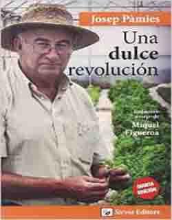 Comprar Una dulce revolución de Josep Pamies